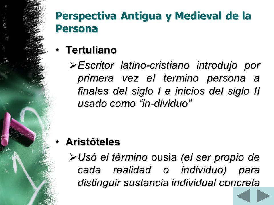 Perspectiva Antigua y Medieval de la Persona