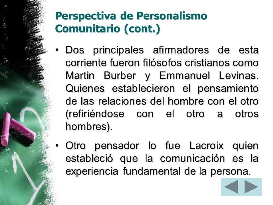 Perspectiva de Personalismo Comunitario (cont.)