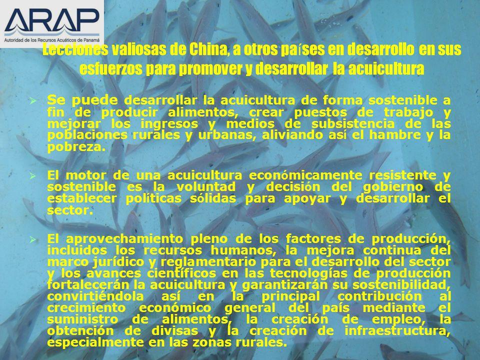 Lecciones valiosas de China, a otros países en desarrollo en sus esfuerzos para promover y desarrollar la acuicultura