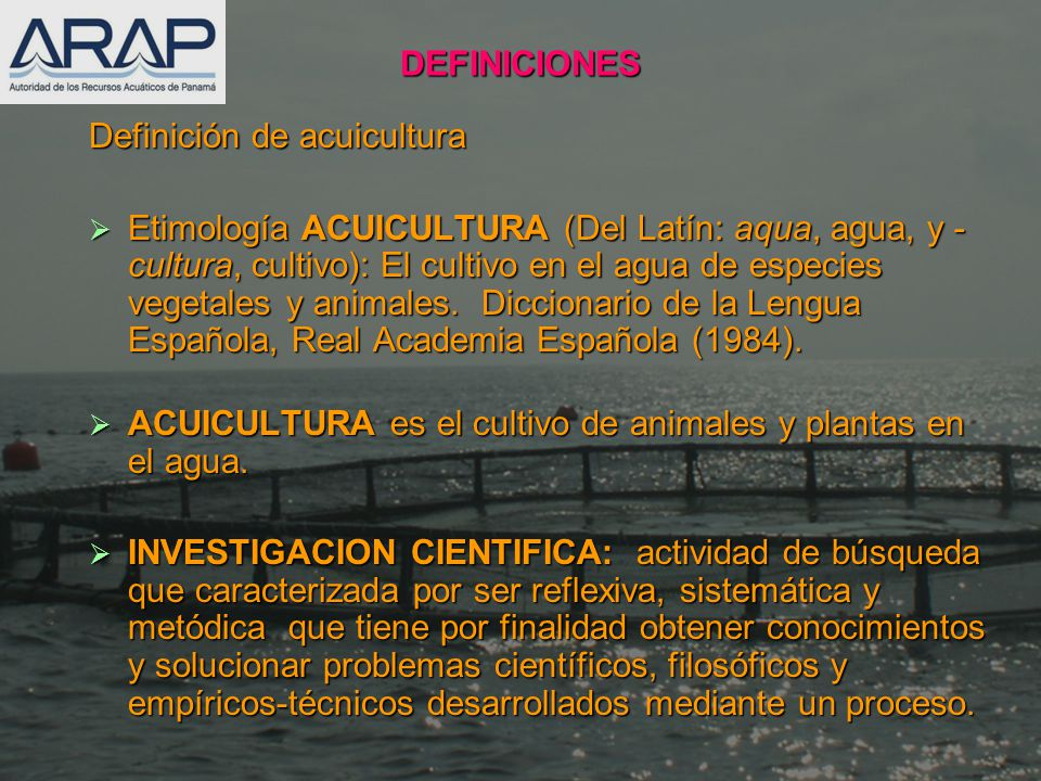 DEFINICIONES Definición de acuicultura.