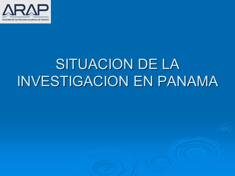 SITUACION DE LA INVESTIGACION EN PANAMA