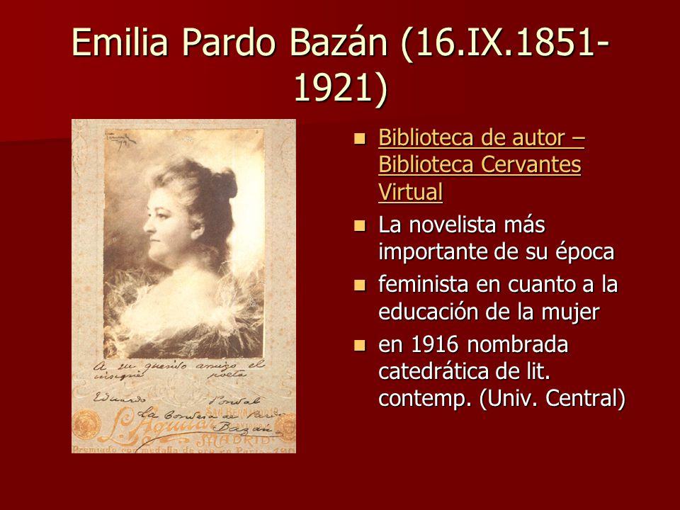 Emilia Pardo Bazán (16.IX.1851-1921)