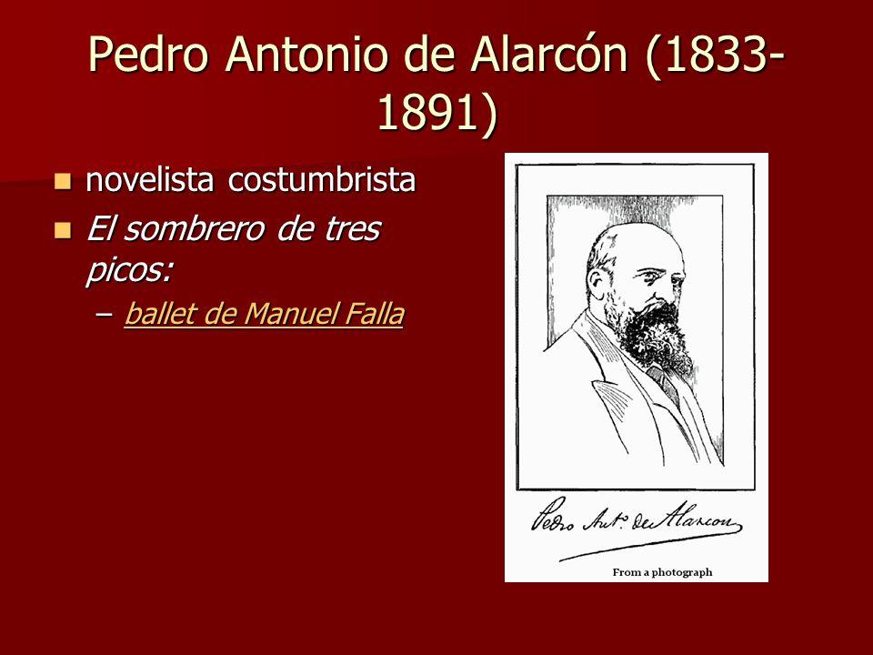 Pedro Antonio de Alarcón (1833-1891)