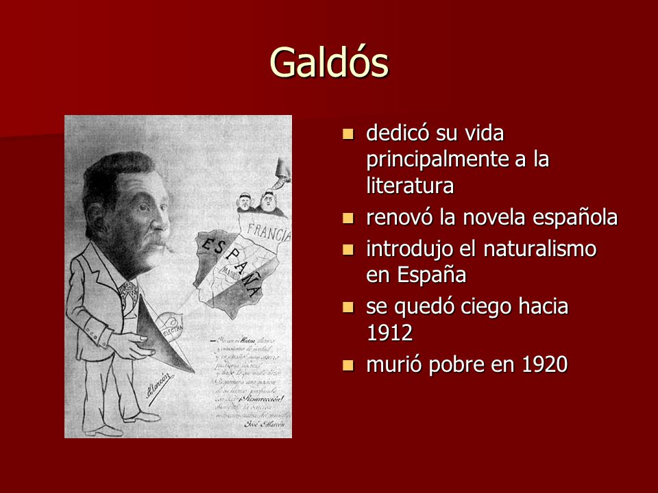 Galdós dedicó su vida principalmente a la literatura