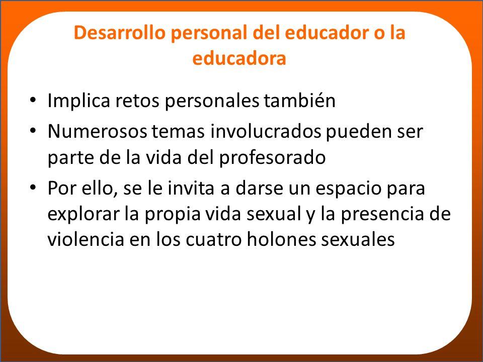 Desarrollo personal del educador o la educadora