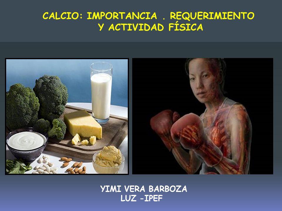 CALCIO: IMPORTANCIA . REQUERIMIENTO