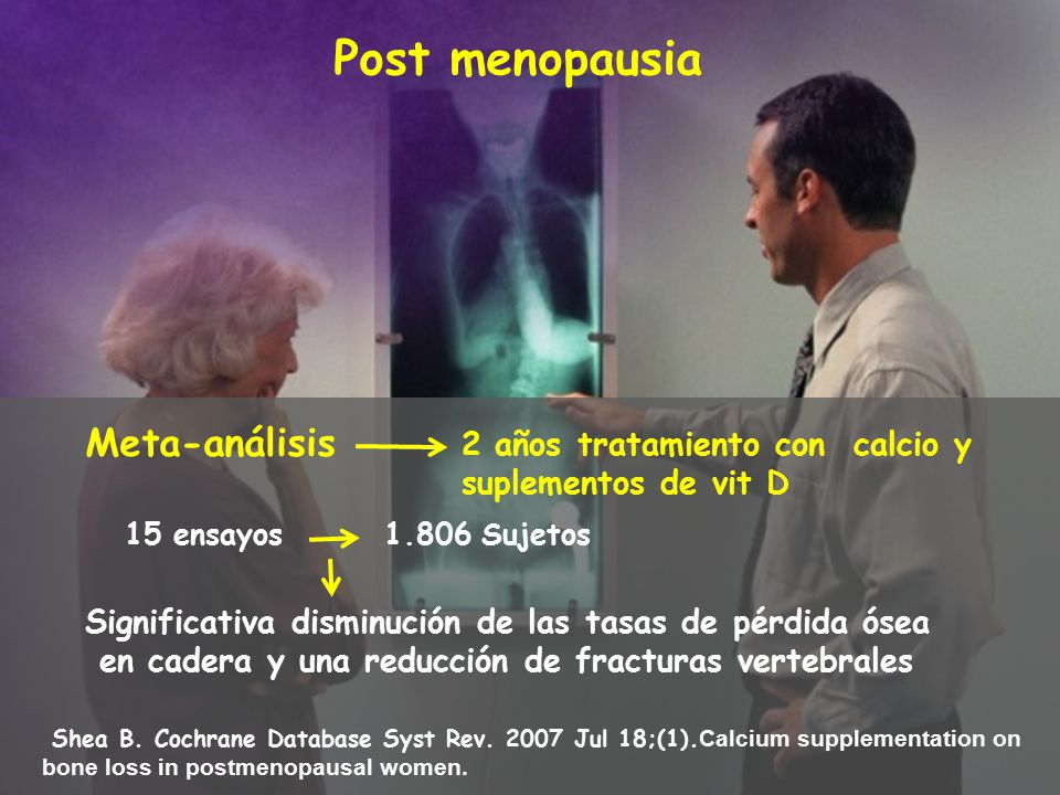 Post menopausia Meta-análisis 2 años tratamiento con calcio y