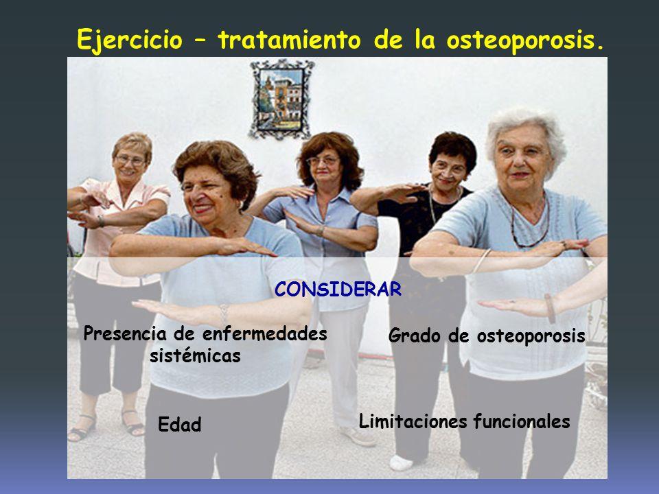 Ejercicio – tratamiento de la osteoporosis.