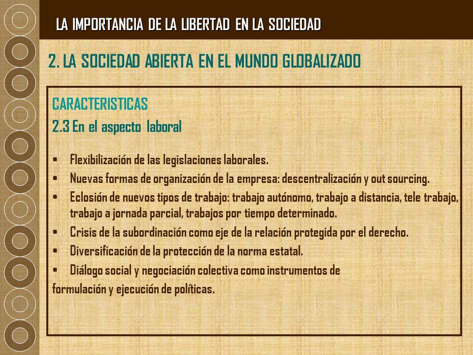 2. LA SOCIEDAD ABIERTA EN EL MUNDO GLOBALIZADO