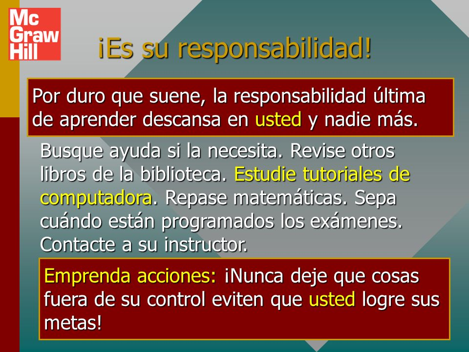 ¡Es su responsabilidad!