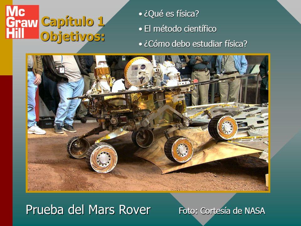 Capítulo 1 Objetivos: Prueba del Mars Rover ¿Qué es física