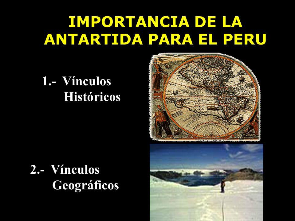 IMPORTANCIA DE LA ANTARTIDA PARA EL PERU