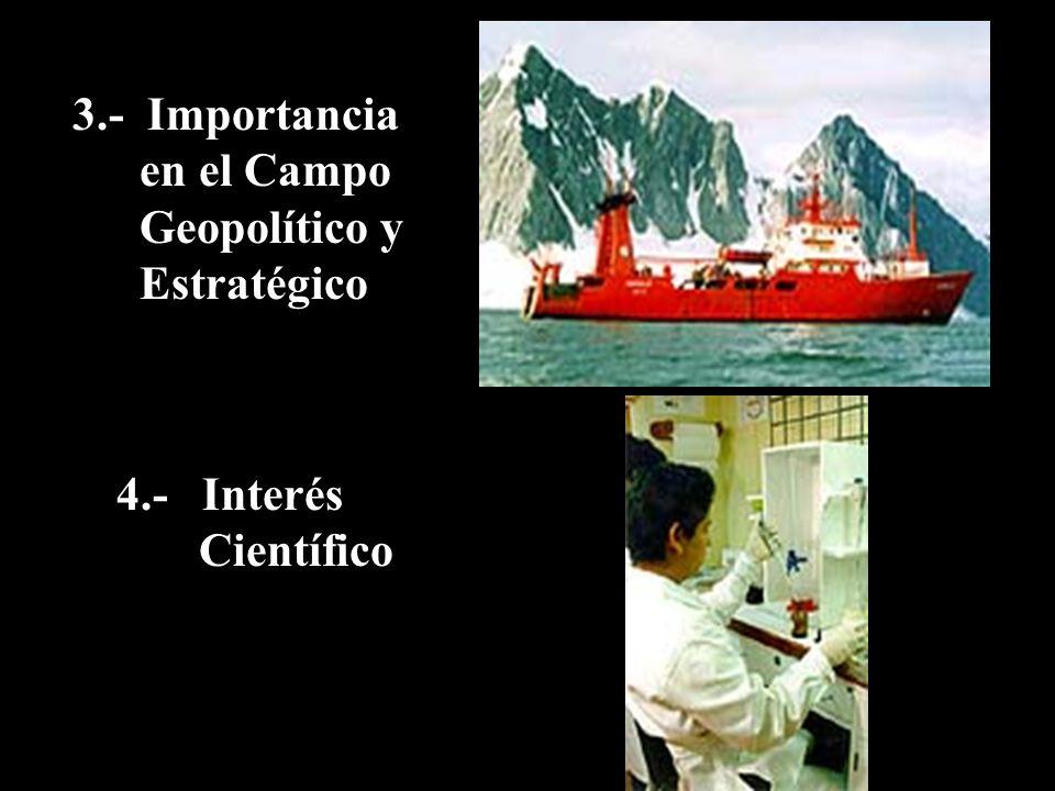 3.- Importancia en el Campo Geopolítico y Estratégico