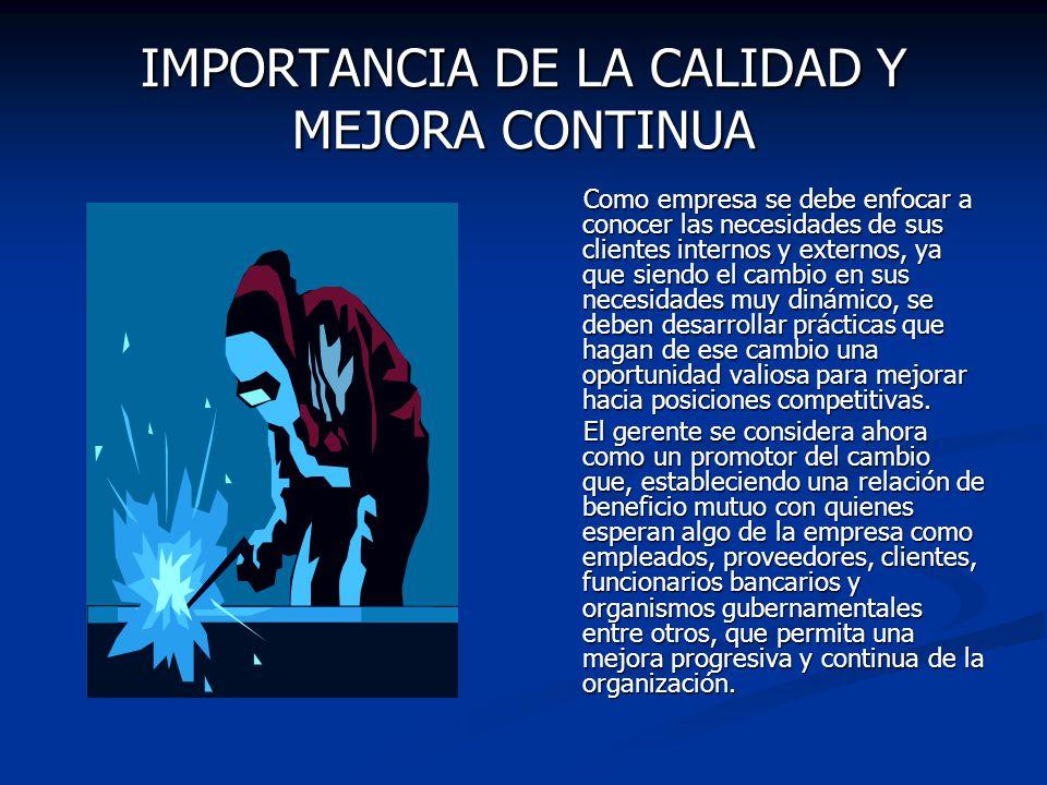 IMPORTANCIA DE LA CALIDAD Y MEJORA CONTINUA