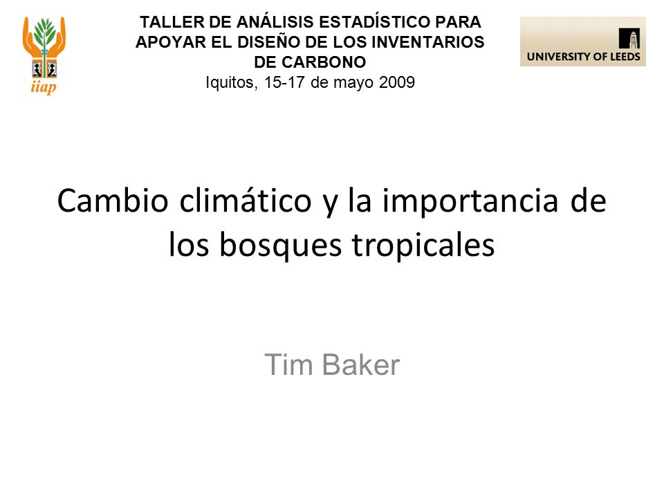 Cambio climático y la importancia de los bosques tropicales