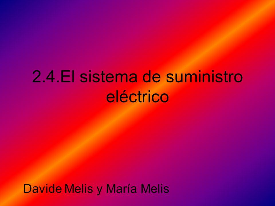 2.4.El sistema de suministro eléctrico