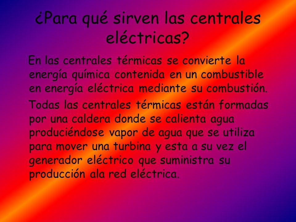 ¿Para qué sirven las centrales eléctricas