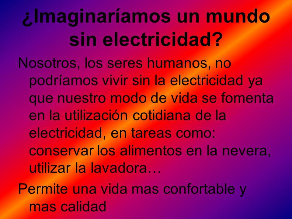 ¿Imaginaríamos un mundo sin electricidad