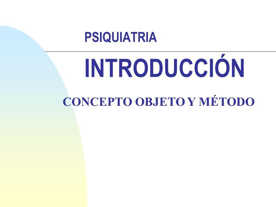 PSIQUIATRIA INTRODUCCIÓN