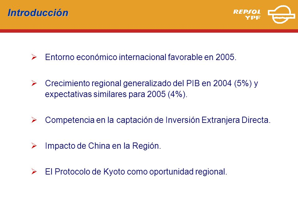Introducción Entorno económico internacional favorable en 2005.