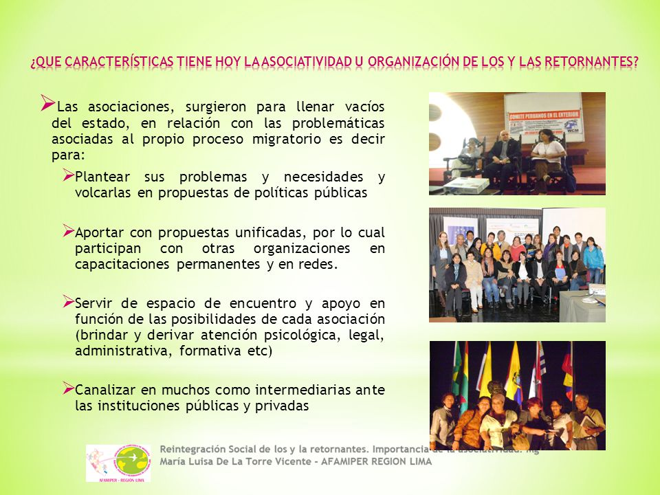 ¿QUE CARACTERÍSTICAS TIENE HOY LA ASOCIATIVIDAD U ORGANIZACIÓN DE LOS Y LAS RETORNANTES