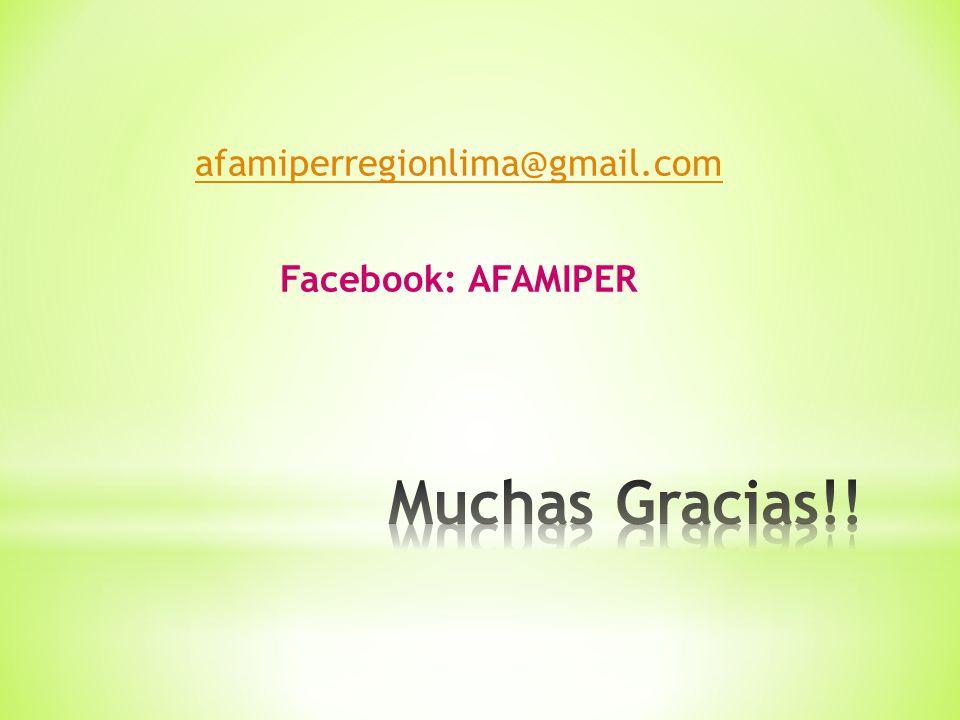 afamiperregionlima@gmail.com Facebook: AFAMIPER