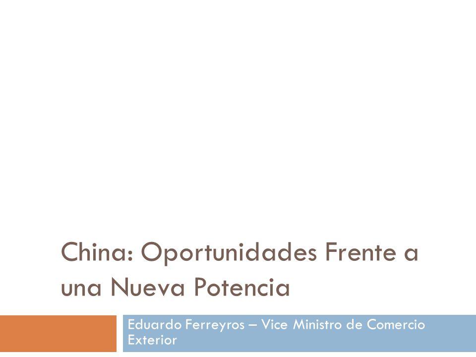 China: Oportunidades Frente a una Nueva Potencia