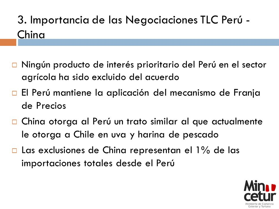 3. Importancia de las Negociaciones TLC Perú - China