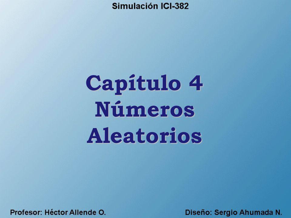 Capítulo 4 Números Aleatorios