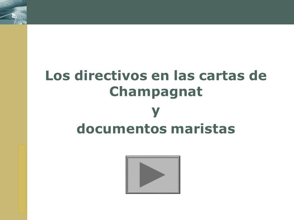 Los directivos en las cartas de Champagnat y documentos maristas