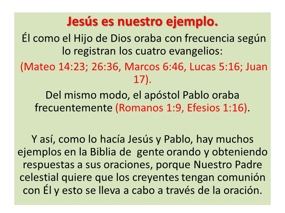 Jesús es nuestro ejemplo.