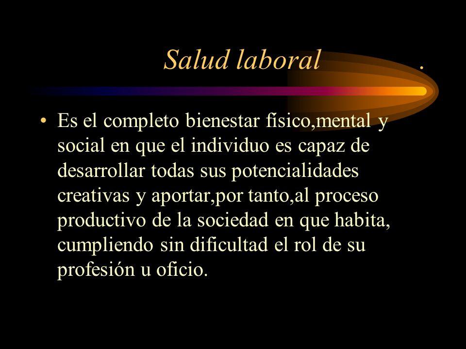 Salud laboral .