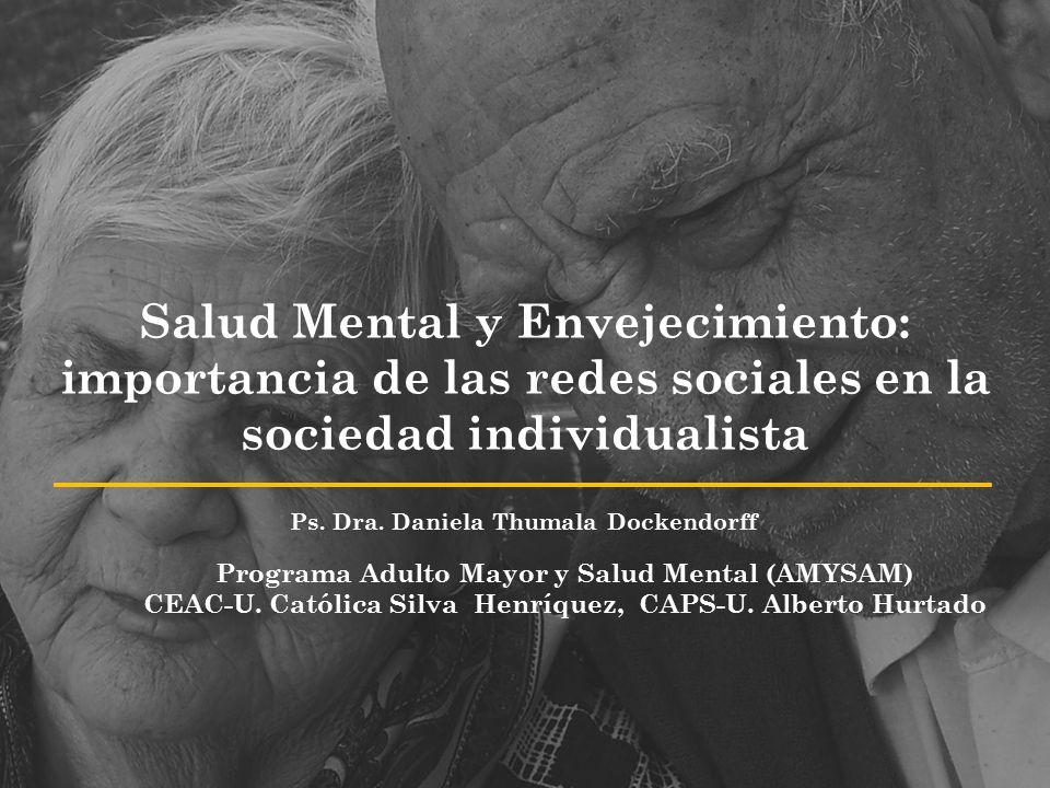 Salud Mental y Envejecimiento: importancia de las redes sociales en la sociedad individualista