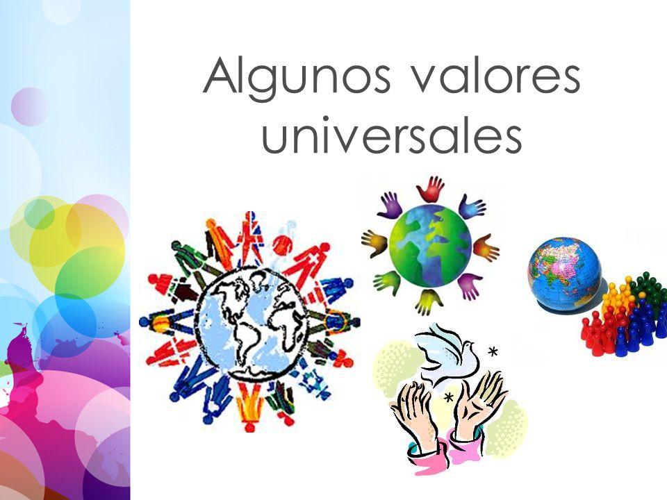 Algunos valores universales