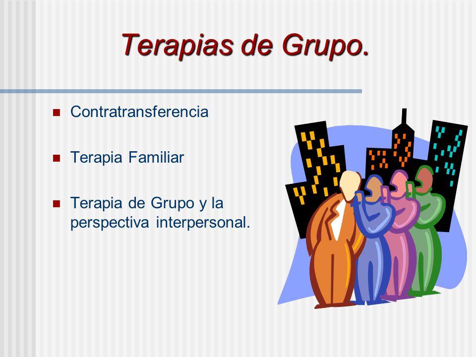 Terapias de Grupo. Contratransferencia Terapia Familiar