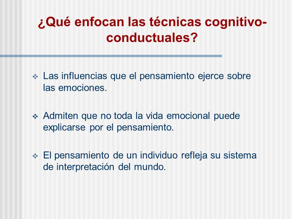 ¿Qué enfocan las técnicas cognitivo-conductuales