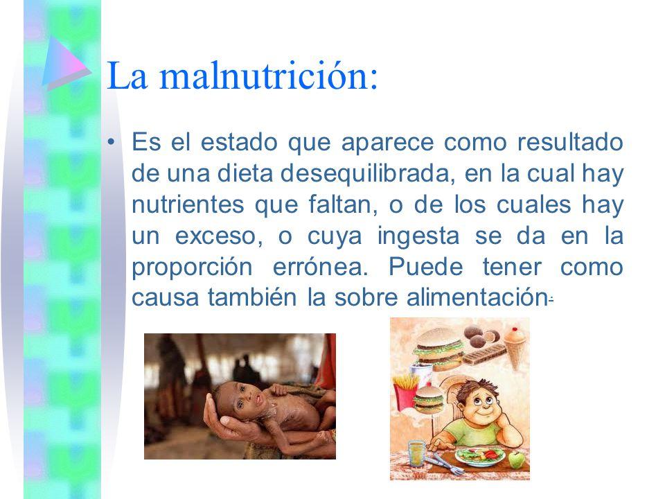La malnutrición: