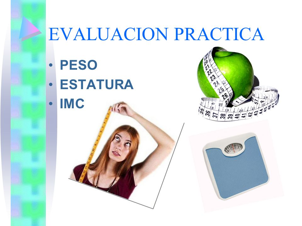 EVALUACION PRACTICA PESO ESTATURA IMC