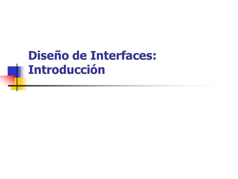 Diseño de Interfaces: Introducción