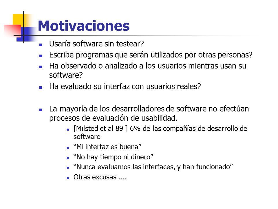 Motivaciones Usaría software sin testear