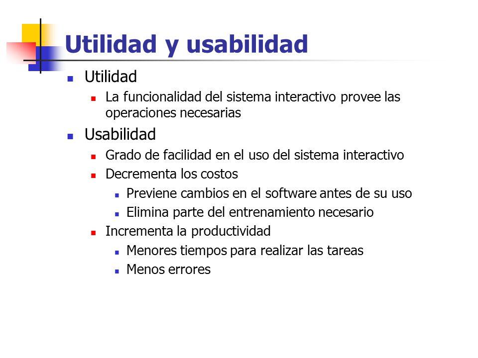 Utilidad y usabilidad Utilidad Usabilidad