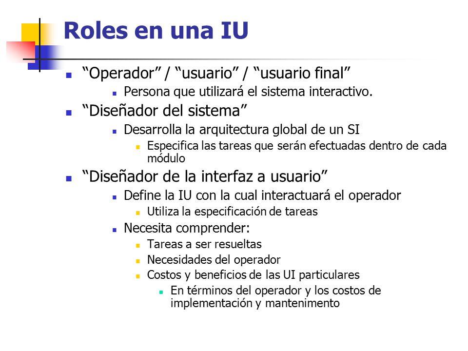 Roles en una IU Operador / usuario / usuario final