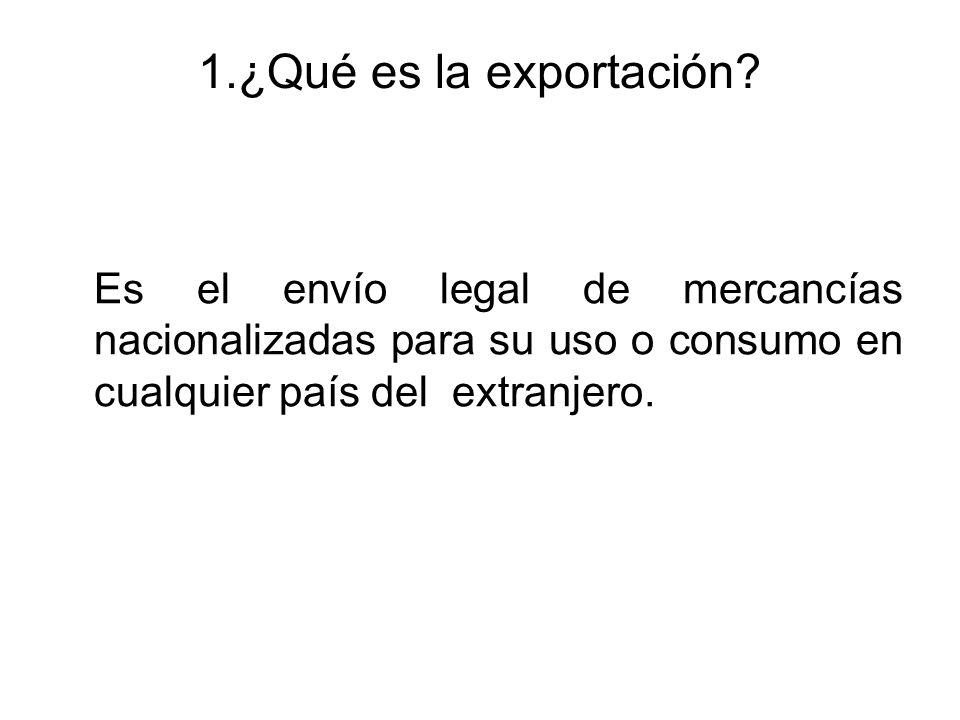 1.¿Qué es la exportación.