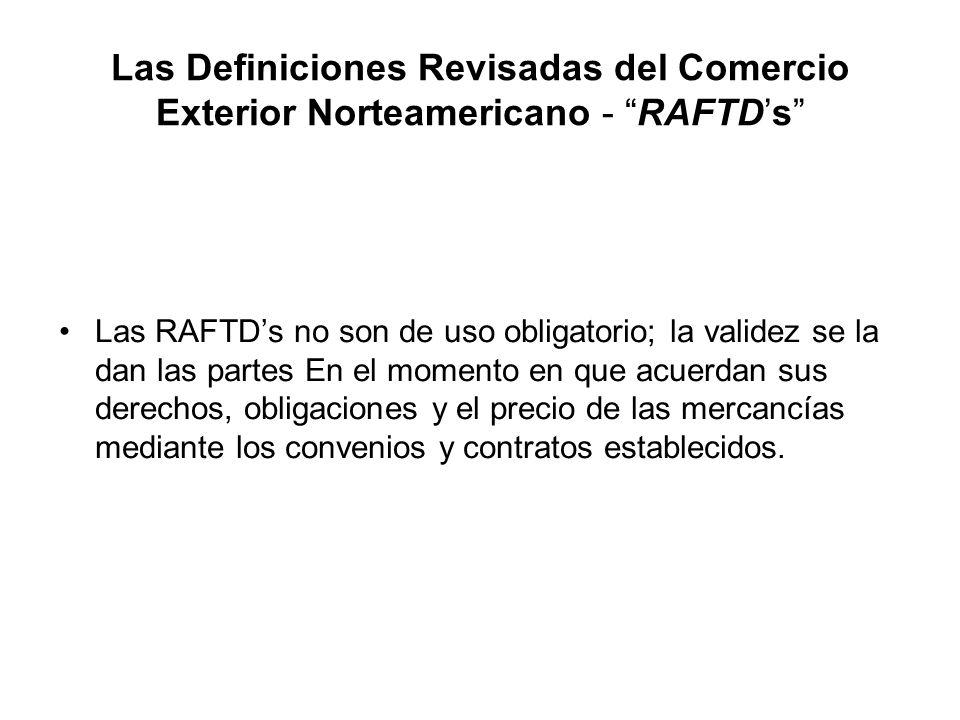 Las Definiciones Revisadas del Comercio Exterior Norteamericano - RAFTD's