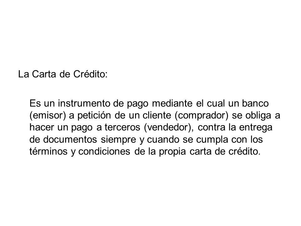 La Carta de Crédito: