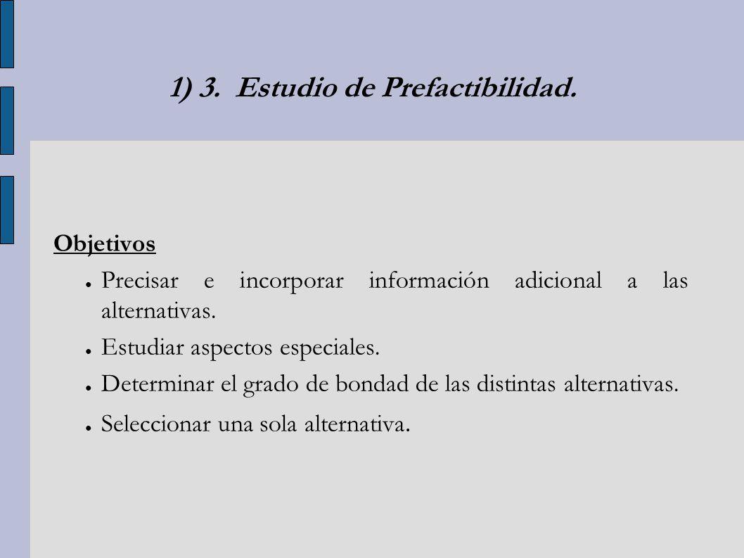 1) 3. Estudio de Prefactibilidad.