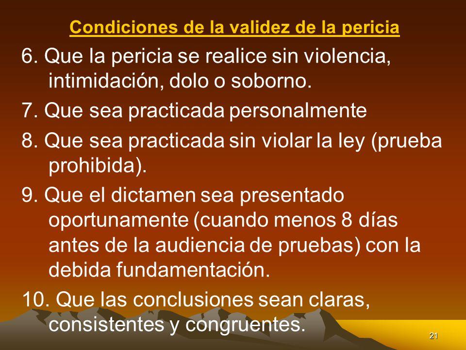 Condiciones de la validez de la pericia