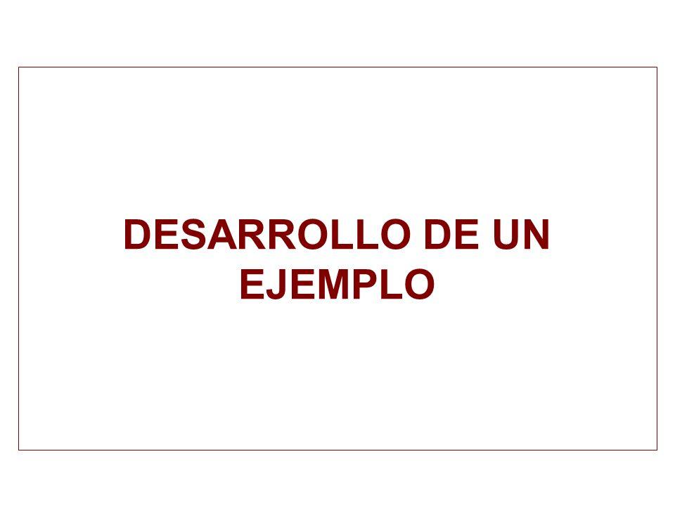 DESARROLLO DE UN EJEMPLO