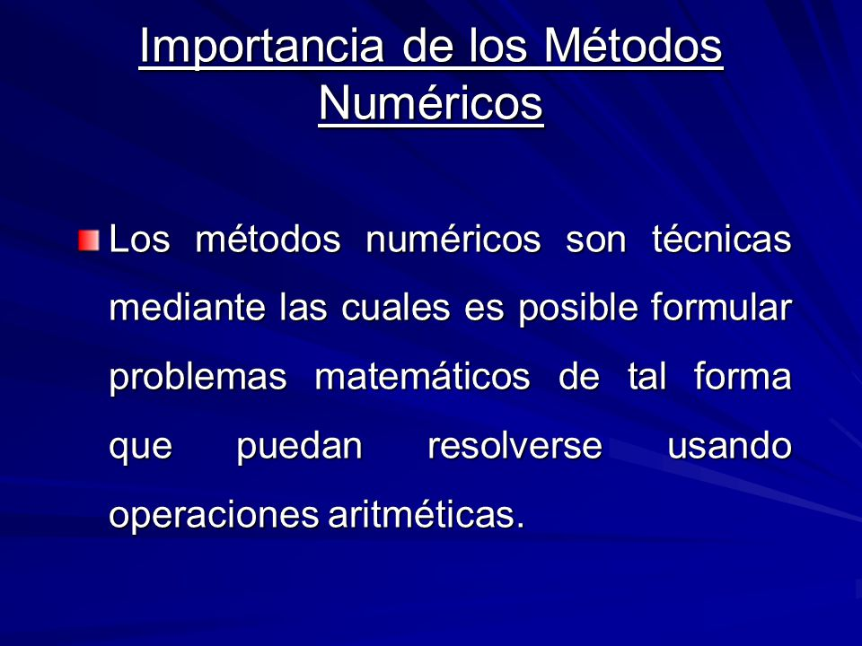 Importancia de los Métodos Numéricos