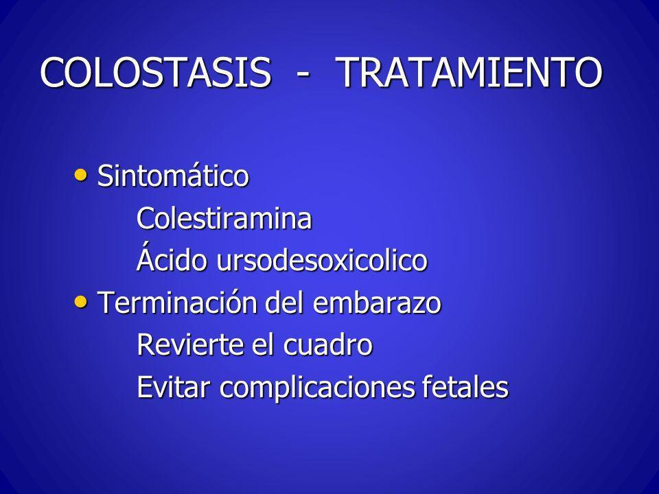 COLOSTASIS - TRATAMIENTO